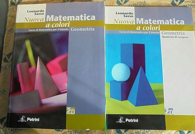 NUOVA MATEMATICA A COLORI GEOMETRIA (IN 2 VOLUMI) - L.SASSO - PETRINI EDITORE