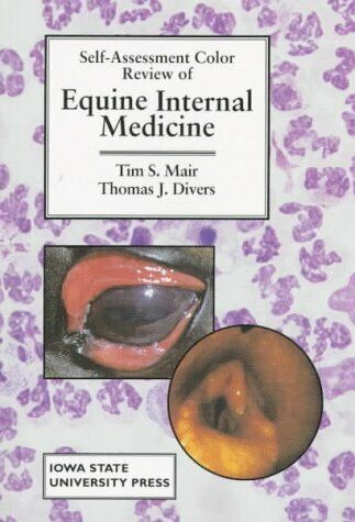 Self-Assessment Color Review of Equine Internal Medicine  SELF-ASSESS