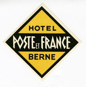 Antica-Etichetta-Valigia-Hotel-Poste-e-Francia-Bern-Old-Etichetta-Bagagli