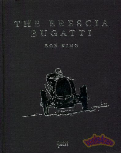 BUGATTI BOOK BRESCIA KING BOB HISTORY