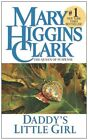 Daddy's Little Girl by Mary Higgins Clark 9780743460521