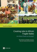 Directions in Development: Creating Jobs in Africa's Fragile States : Are...