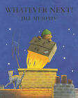 Whatever Next! by Jill Murphy (Paperback, 1995)
