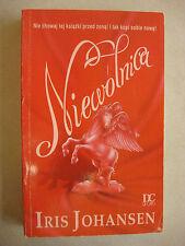 NIEWOLNICA IRIS JOHANSEN POLISH ROMANCE PO POLSKU BOOK KSIAZKA
