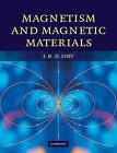Magnetism and Magnetic Materials by J. M. D. Coey (Hardback, 2010)