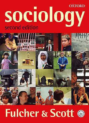 """""""AS NEW"""" Sociology, Scott, John, Fulcher, James, Book"""