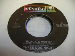 Rock-45-THREE-DOG-NIGHT-Black-amp-White-on-ABC-Dunhill