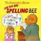 The Berenstain Bears and the Big Spelling Bee by Jan Berenstain, Stan Berenstain, Mike Berenstain (Paperback, 2007)