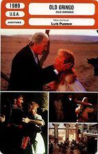 Movie Card. Fiche Cinéma. Old Gringo (USA) Luis Puenzo 1989