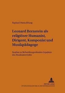 Leonard-Bernstein-Als-Religioeser-Humanist-Dirigent-Komponist-Und-Musikpaed
