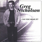 Can You Hear It? by Greg Nicholson (CD, Dec-2000, U4EA Music Entertainment)