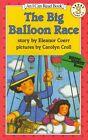 Big Balloon Race, the with CD by Eleanor Coerr (Hardback, 2010)
