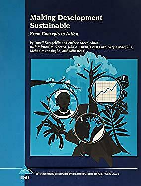 Making Development Sustainable : From Concepts to Action by Serageldin, Ismail