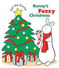 Bunny's Fuzzy Christmas by Random House USA Inc(Board book)