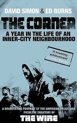 1 of 1 - The Corner: A Year in the Life of an Inner-city Neighbourhood, David Simon, Edwa