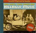Dim Lights,Thick Smoke And Hillbilly Music 1952 von Various Artists (2009)