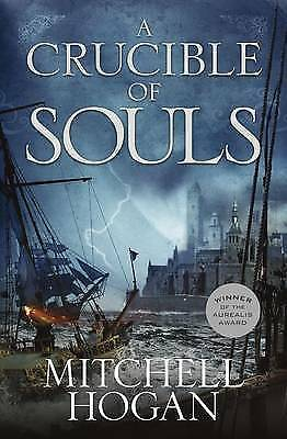 1 of 1 - A Crucible of Souls...LARGE PAPERBACK...MITCHELL HOGAN...LIKE NEW..lf20
