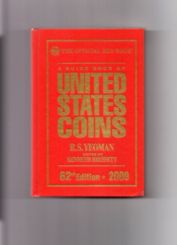 2009 62'ND EDITION R.S.YEOMAN THE OFFICIAL REDBOOK, NEW BOOK, U.S. COIN GUIDE
