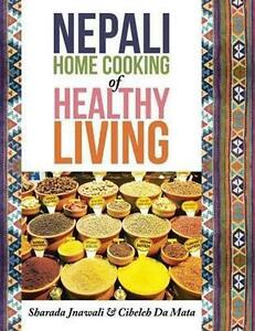 Nepali-Home-Cooking-for-Healthy-Living-Brand-New-Free-P-amp-P-in-the-UK