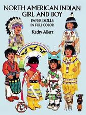 North American Indian Girl and Boy Paper Dolls by Kathy Allert (1992, Paperback)