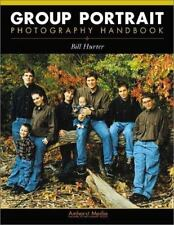 Group Portrait Photography Handbook by Bill Hurter (2002, Paperback)