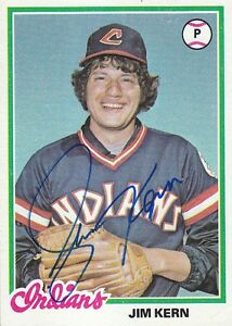 Jim-Kern-1978-Topps-253-Cleveland-Indians-SIGNED-CARD-AUTOGRAPHED