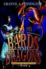of Bards and Dragons Hawkwind The Bard Series - Book 4 9780595332540