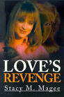 Love's Revenge by Stacy M Magee (Paperback / softback, 2001)