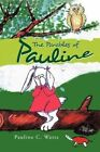 The Parables of Pauline Paperback – 25 Aug 2009