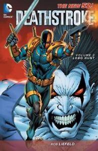 Deathstroke-Vol-2-Lobo-Hunt-DC-Comics-Rebirth-TPB-Brand-New-Free-Ship
