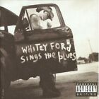 EVERLAST - WHITEY FORD SINGS THE BLUES CD NEU