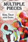 Multiple Pieces by Tray And Sara Kim (Paperback / softback, 2010)