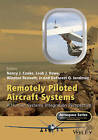 Remotely Piloted Aircraft Systems: A Human Systems Integration Perspective by John Wiley & Sons Inc (Hardback, 2016)