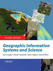 Geographic Information Systems and Science by Michael F. Goodchild, Paul A. Longley, David J. Maguire, David W. Rhind (Paperback, 2005)