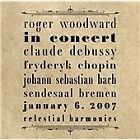 Roger Woodward in Concert, January 6, 2007 (2013)