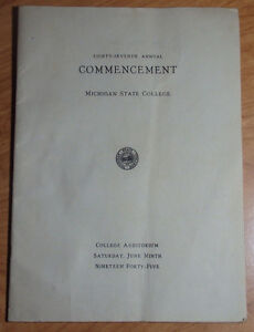 1945-MICHIGAN-STATE-UNIVERSITY-COMMENCEMENT-PROGRAM-ALMA-MATER-CLASS-ROSTER