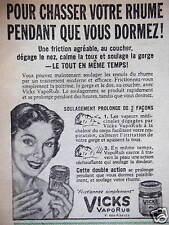 PUBLICITÉ 1956 VICKS VAPORUB POUR CHASSER VOTRE RHUME PENDANT QUE VOUS DORMEZ