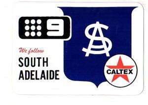 1970-SOUTH-ADELAIDE-SANFL-FOOTBALL-CLUB-STICKER-ADVERTISING-CALTEX-CHANNEL-9-VG