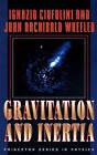 Gravitation and Inertia by John Archibald Wheeler, Ignazio Ciufolini (Hardback, 1995)