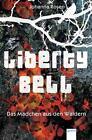 Liberty Bell von Johanna Rosen (2014, Taschenbuch)