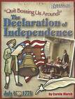 Quit Bossing Us Around!: The Declaration of Independence by Carole Marsh (Paperback / softback, 2004)