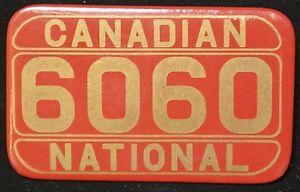 Vintage-CANADIAN-NATIONAL-CN-6060-Metal-Pinback-Badge-70-x-43mm