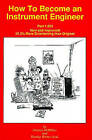 How to Become an Instrument Engineer: Part 1.523 by Gregory K. McMillan (Paperback, 1994)