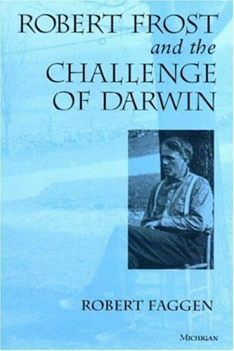 Robert Frost and the Challenge of Darwin , Hardcover , Faggen, Robert