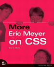 More Eric Meyer on CSS by Eric Meyer (Paperback, 2004)