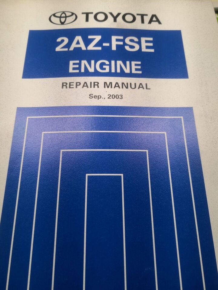 Værkstedsbog, Toyota Avensis motorbog 2AZ-FSE