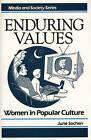 Enduring Values: Women in Popular Culture by June Sochen (Hardback, 1987)