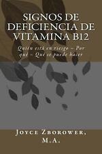 Signos de Deficiencia de Vitamina B12 : Qui�n Est� en Riesgo - Por Qu� - Qu�...