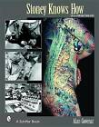 Stoney Knows How: Life as a Sideshow Tattoo Artist by Alan Govenar (Paperback, 2003)