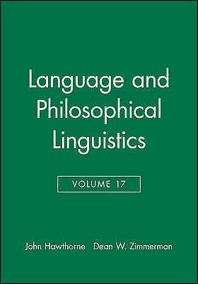 Language and Philosophical Linguistics 2003 by Hawthorne, John -ExLibrary